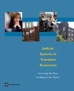 Judicial Systems in Transition Economies : Assessing the Past, Looking to the Future - James Anderson