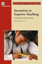 Incentives to Improve Teaching : Lessons from Latin America