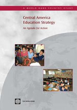 Central America Education Strategy : An Agenda for Action - World Bank