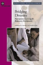 Bridging Diversity : Participatory Learning for Responsive Development - Lawrence , F. Salmen