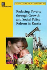 Reducing Poverty Through Growth and Social Policy Reform in Russia : poverty reduction and economic management Unit Europe and Central Asia region - Radwan Shaban