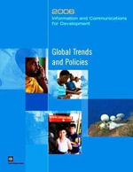 Information and Communications for Development 2006 : Global Trends and Policies - World Bank Group