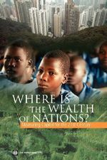 Where is the Wealth of Nations? : Measuring Capital for the 21st Century - World Bank Group