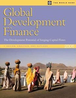 Global Development Finance 2006 (Volume 1 : Analysis & Outlook): The Development Potential of Surging Capital Flows - World Bank