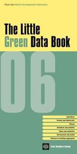 The Little Green Data Book 2006 - World Bank Group