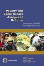 Poverty & Social Impact Analysis of Reforms : Lessons & Examples from Implementation