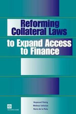 Reforming Collateral Laws to Expand Access to Finance