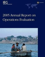 2005 Annual Report on Operations Evaluation - Janardan , P. Singh