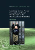 Sustaining Gains in Poverty Reduction and Human Development in the Middle East and North Africa - Farrukh Iqbal