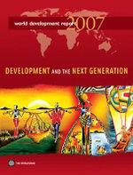 World Development Report 2007 : Development and the Next Generation - World Bank Group