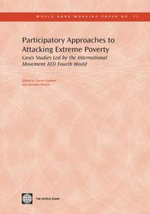 Participatory Approaches to Attacking Extreme Poverty : Cases Studies Led by the International Movement Atd Fourth World