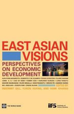 East Asian Visions : Perspectives on Economic Development