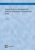 Financial Sector Development and the Millennium Development Goals - Stijn, Claessens