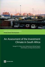 An Assessment of the Investment Climate in South Africa - George Clarke