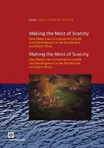 Making the Most of Scarcity : Accountability for Better Water Management in the Middle East and North Africa : Accountability for Better Water Management in the Middle East and North Africa - World Bank Group