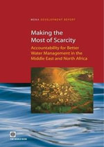 Making the Most of Scarcity : Accountability for Better Water Management in the Middle East and North Africa - World Bank Group