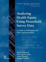 Analyzing Health Equity Using Household Survey Data : A Guide to Techniques and Their Implementation - Adam Wagstaff