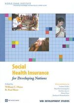 Social Health Insurance for Developing Nations - William C. Hsiao