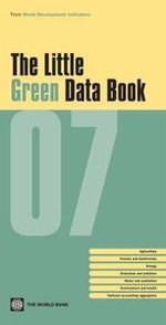The Little Green Data Book : from the World development idicators - World Bank Group