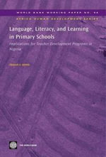 Language, Literacy, and Learning in Primary Schools : Implications for Teacher Development Programs - Olatunde A. Adekola