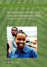 The Link Between Health, Social Issues, and Secondary Education : Life Skills, Health, and Civic Education : Life Skills, Health, and Civic Education - Robert Smith