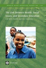 The Link Between Health, Social Issues, Secondary Education : Life Skills, Health, and Civic Education - Robert, Smith