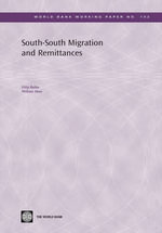 South-South Migration and Remittances : World Bank Working Papers - Dilip Ratha