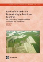 Land Reform and Farm Restructuring in Transition Countries Land Reform and Farm Restructuring in Transition Countries : The Experience of Bulgaria, Mol - Nora Dudwick