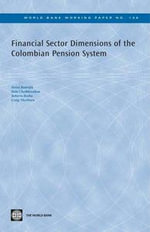 Financial Sector Dimensions of the Colombian Pension System - Rudolph Heinz Rudolph