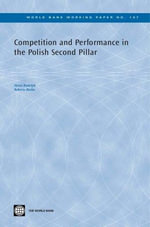 Competition and Performance in the Polish Second Pillar - Heinz P. Rudolph