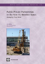 Public-private Partnerships in the New EU Member States : Managing Fiscal Risks - Nina Budina