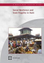Social Resilience and State Fragility in Haiti - World Bank Group