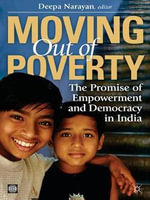 Moving Out of Poverty : The Promise of Empowerment and Democracy in India