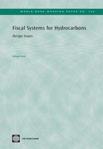 Fiscal Systems for Hydrocarbons : Design Issues - Silvana Tordo
