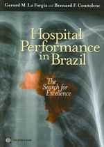 Hospital Performance in Brazil : The Search for Excellence - Gerard M. La Forgia