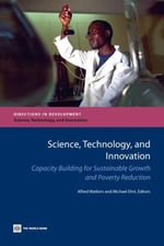 Science, Technology, and Innovation : Capacity Building for Sustainable Growth