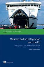 Western Balkan Integration with the Eu : An Agenda for Trade and Growth