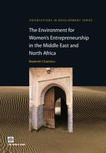 The Environment for Women's Entrepreneurship in the Middle East and North Africa - Nadereh Chamlou