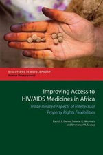 Improving Access to HIV/AIDS Medicines in Africa : Trade-Related Aspects of Intellectual Property Rights Flexibilities. - Patrick Lumumb Osewe
