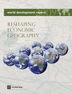 World Development Report 2009 : Reshaping Economic Geography :  Reshaping Economic Geography - World Bank Group