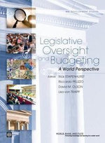 Legislative Oversight and Budgeting : A World Perspective