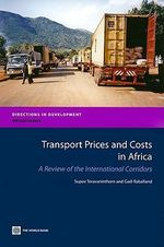 Transport Prices and Costs in Africa : A Review of the Main International Corridors - World Bank