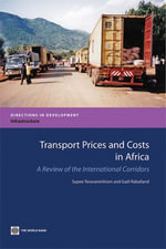 Transport Prices and Costs in Africa : A Review of the Main International Corridors - Supee Teravaninthorn