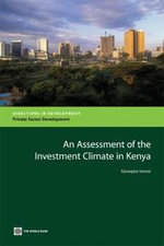An Assessment of the Investment Climate in Kenya - Giuseppe Iarossi
