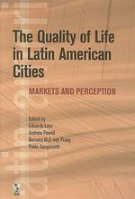 The Quality of Life in Latin American Cities : Markets and Perception