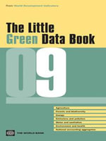 The Little Green Data Book 2009 - World Bank