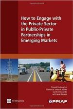 How to Engage with the Private Sector in Public-Private Partnerships in Emerging Markets - Edward Farquharson