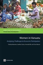 Women in Vanuatu : Analyzing Challenges to Economic Participation - Amanda Ellis