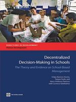 Decentralized Decision-Making in Schools :  The Theory and Evidence on School-Based Management - Felipe Barrera-Osorio