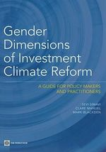 Gender Dimensions of Investment Climate Reform : A Guide for Policy Makers and Practitioners - Sevi Simavi